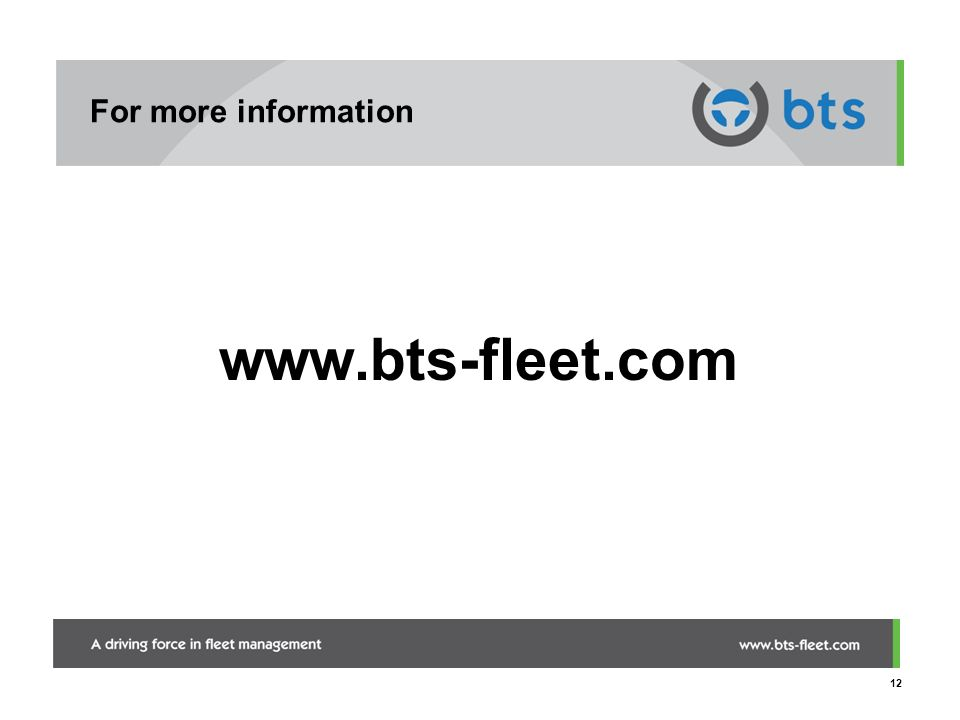 For more information www.bts-fleet.com