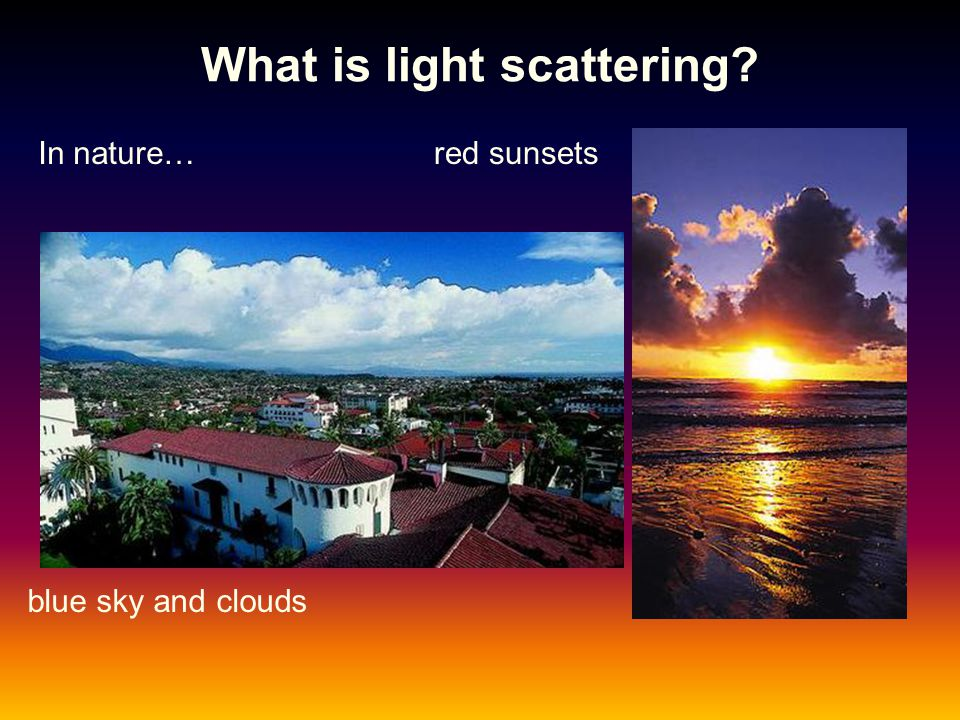What is light scattering