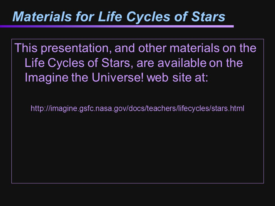 Materials for Life Cycles of Stars