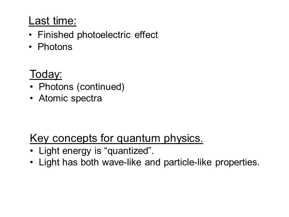 Key concepts for quantum physics.