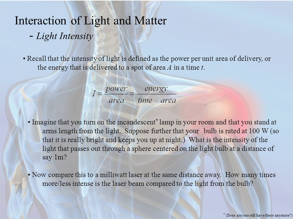 Interaction of Light and Matter - Light Intensity