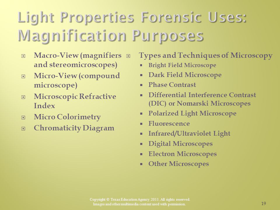 Light Properties Forensic Uses: Magnification Purposes