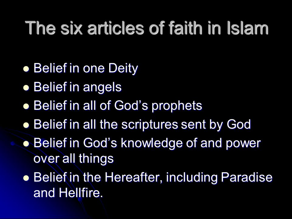 The six articles of faith in Islam