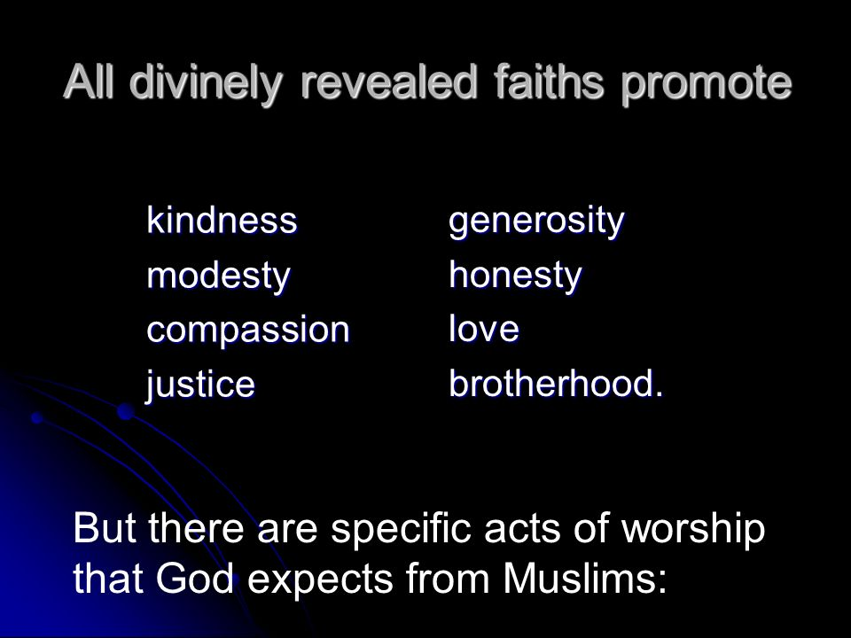 All divinely revealed faiths promote