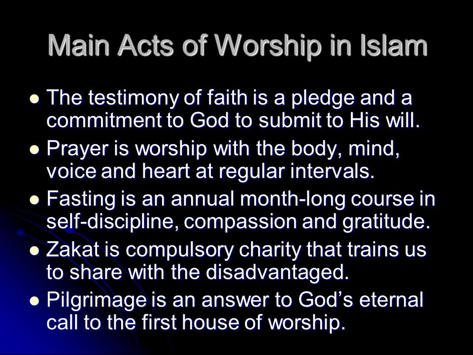 Main Acts of Worship in Islam