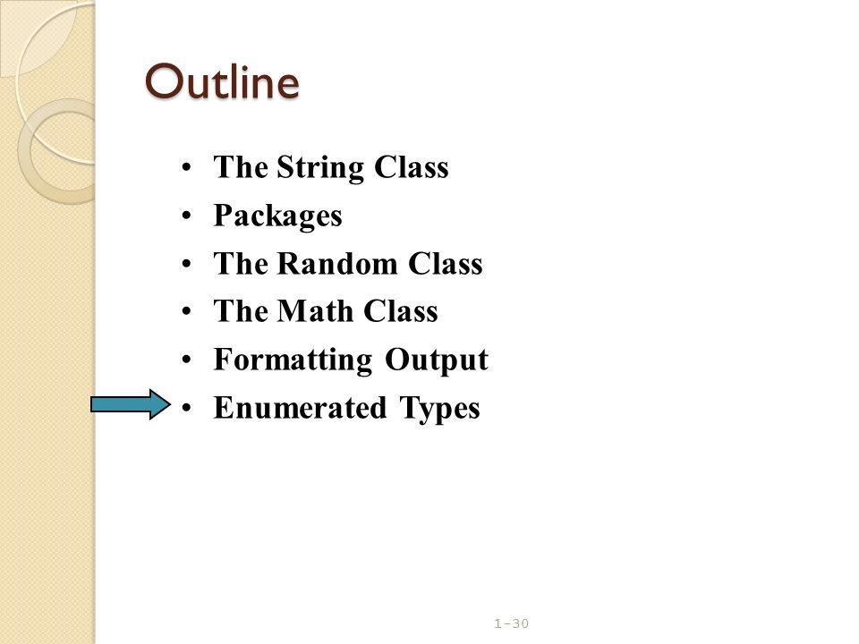 Outline The String Class Packages The Random Class The Math Class