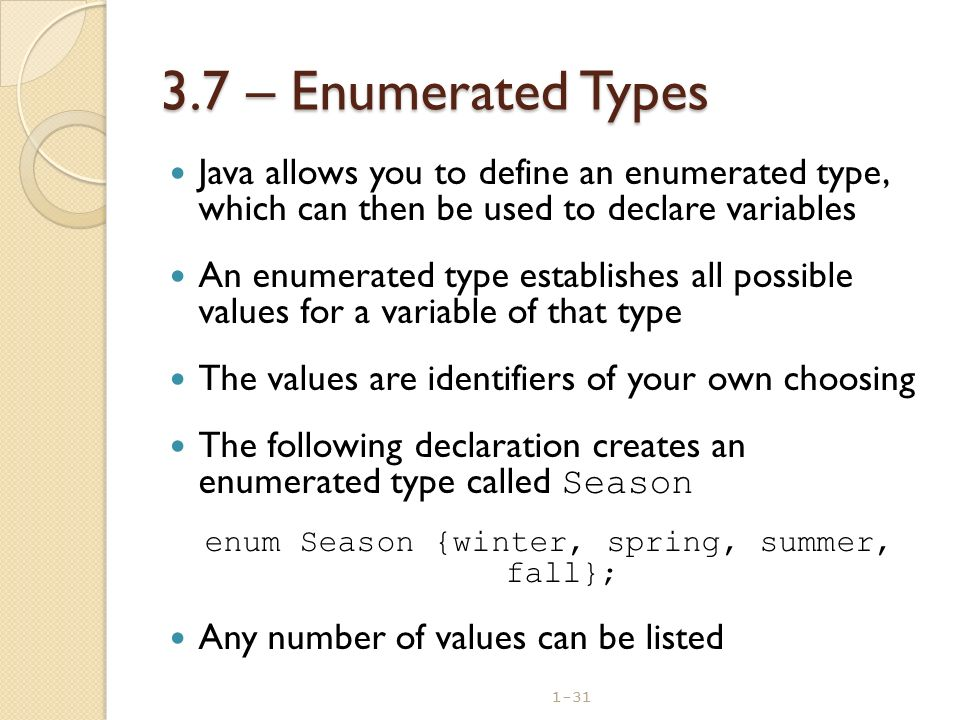 enum Season {winter, spring, summer, fall};