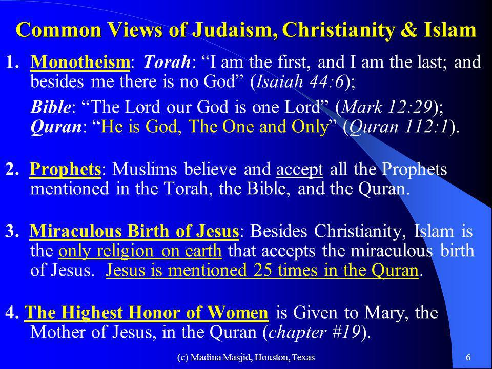 Common Views of Judaism, Christianity & Islam