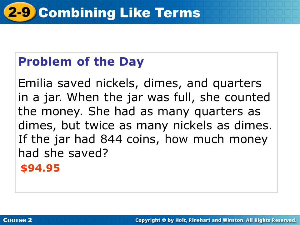 2-9 Combining Like Terms Problem of the Day