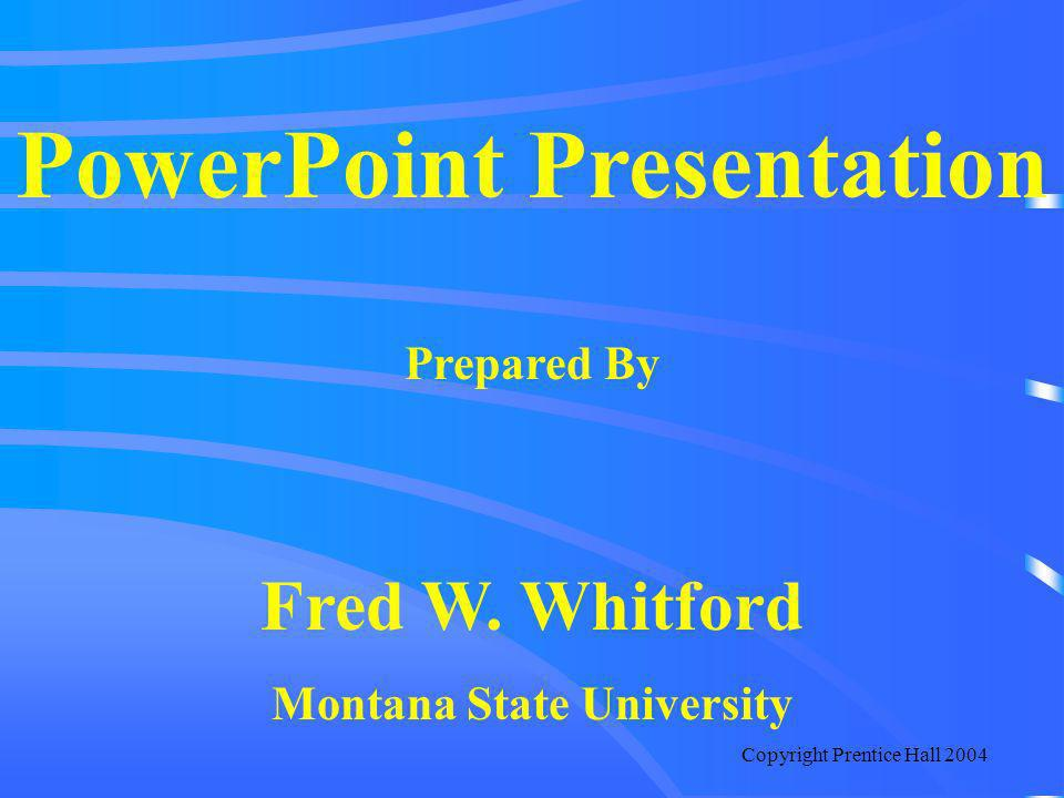 PowerPoint Presentation Montana State University