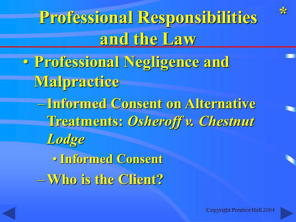 Professional Responsibilities and the Law
