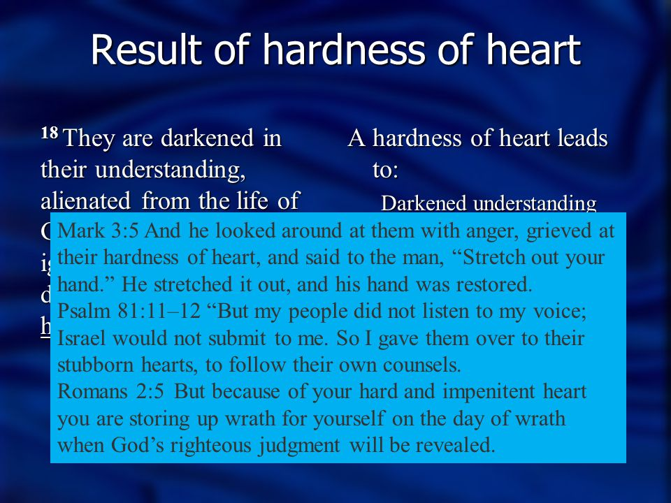 Result of hardness of heart