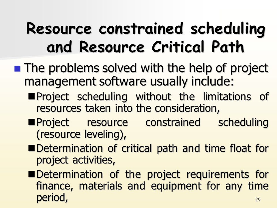 Resource constrained scheduling and Resource Critical Path