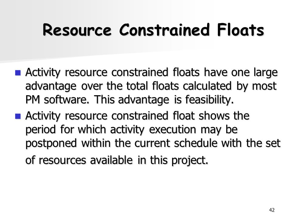Resource Constrained Floats