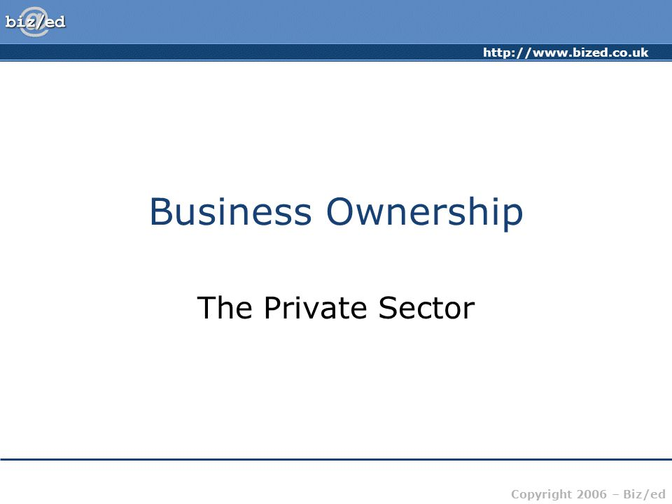Business Ownership The Private Sector