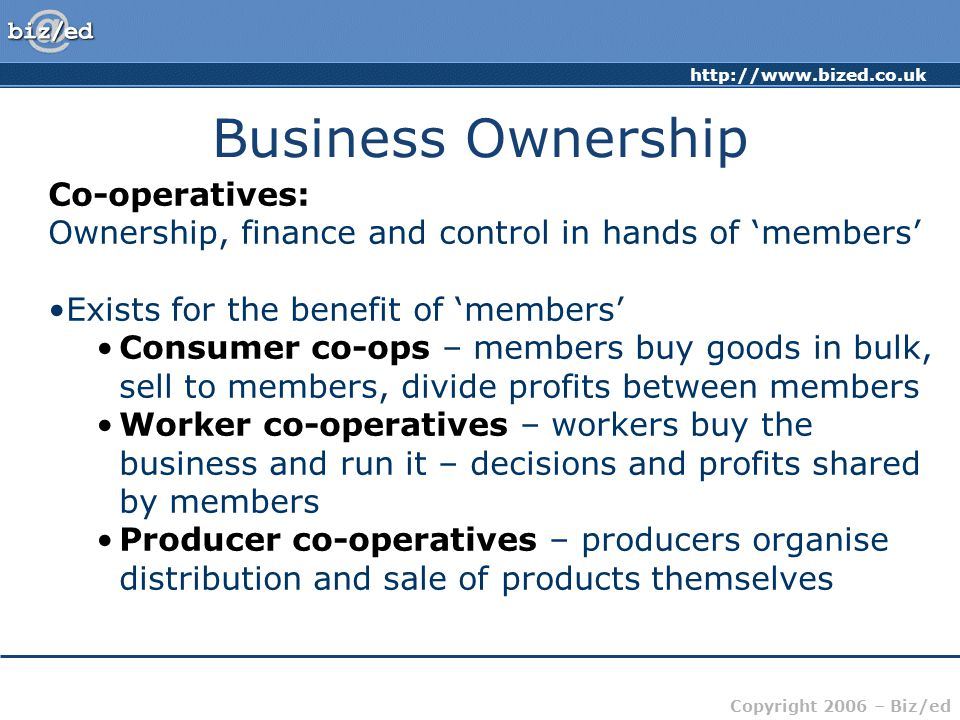 Business Ownership Co-operatives: