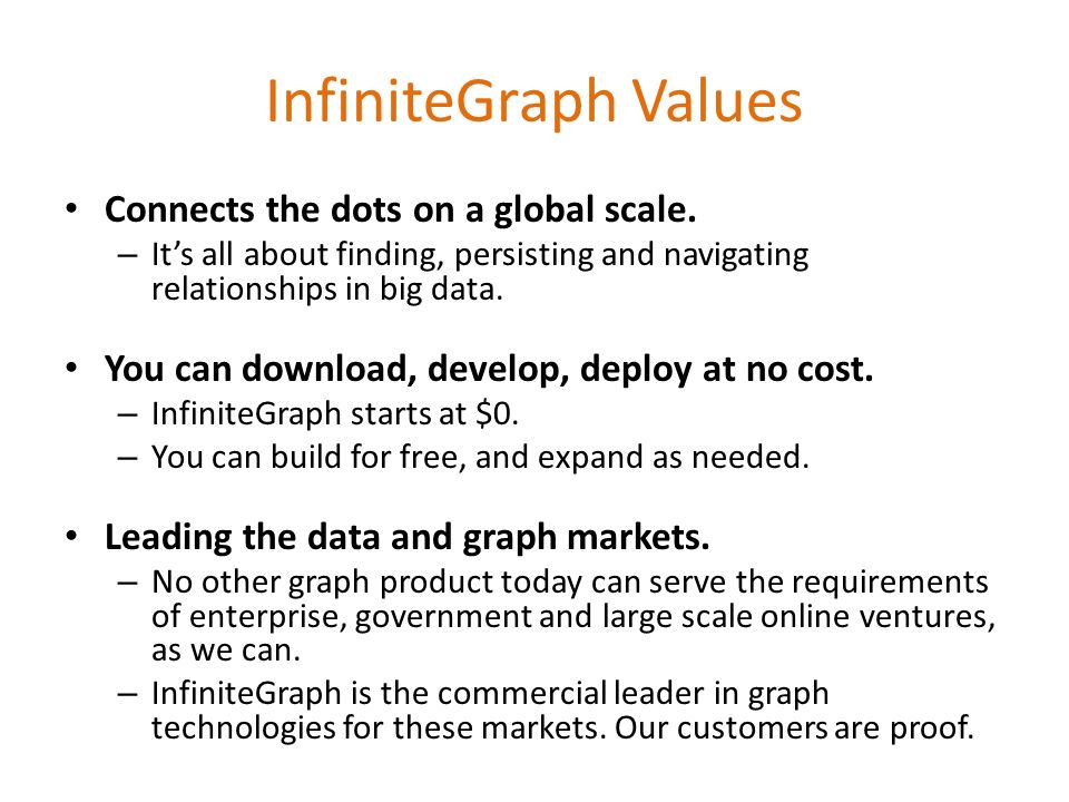 InfiniteGraph Values Connects the dots on a global scale.