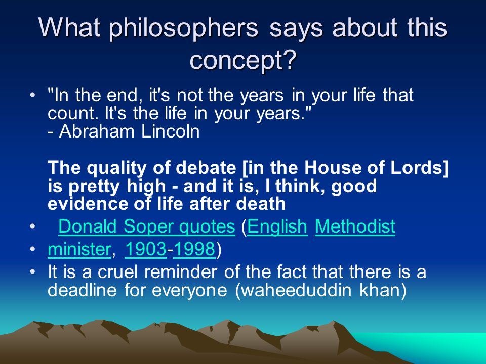 What philosophers says about this concept