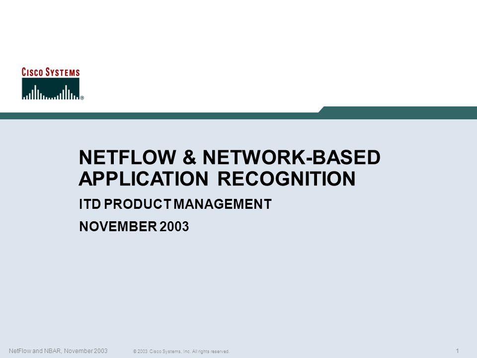 NETFLOW & NETWORK-BASED APPLICATION RECOGNITION