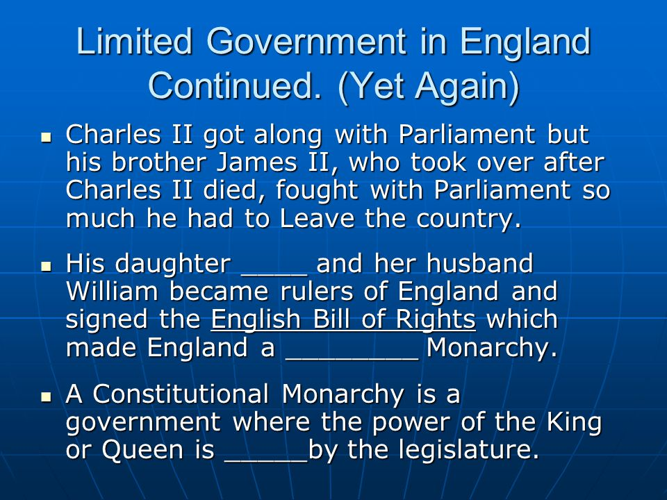 Limited Government in England Continued. (Yet Again)