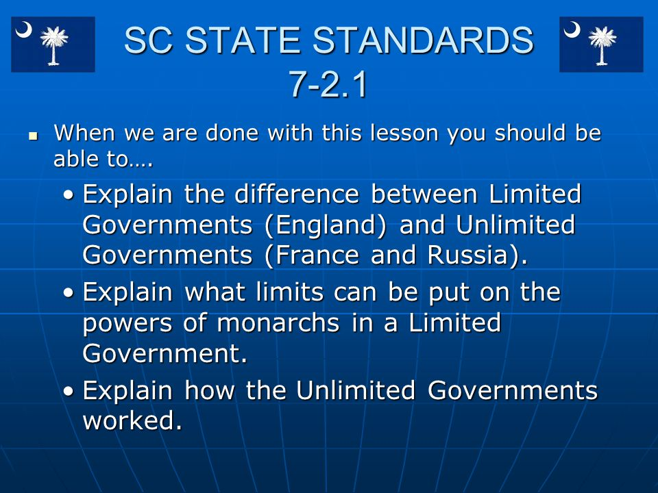 SC STATE STANDARDS 7-2.1 When we are done with this lesson you should be able to….