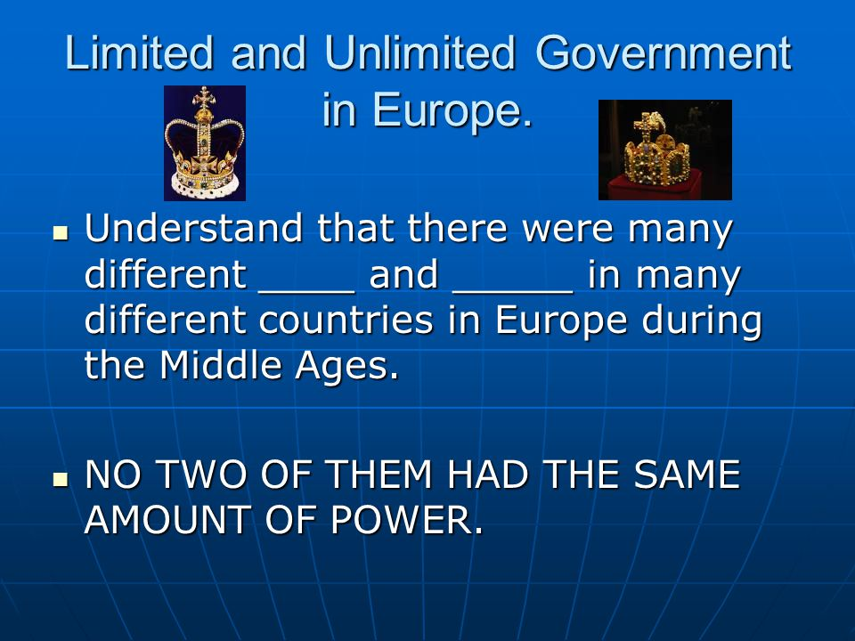 Limited and Unlimited Government in Europe.