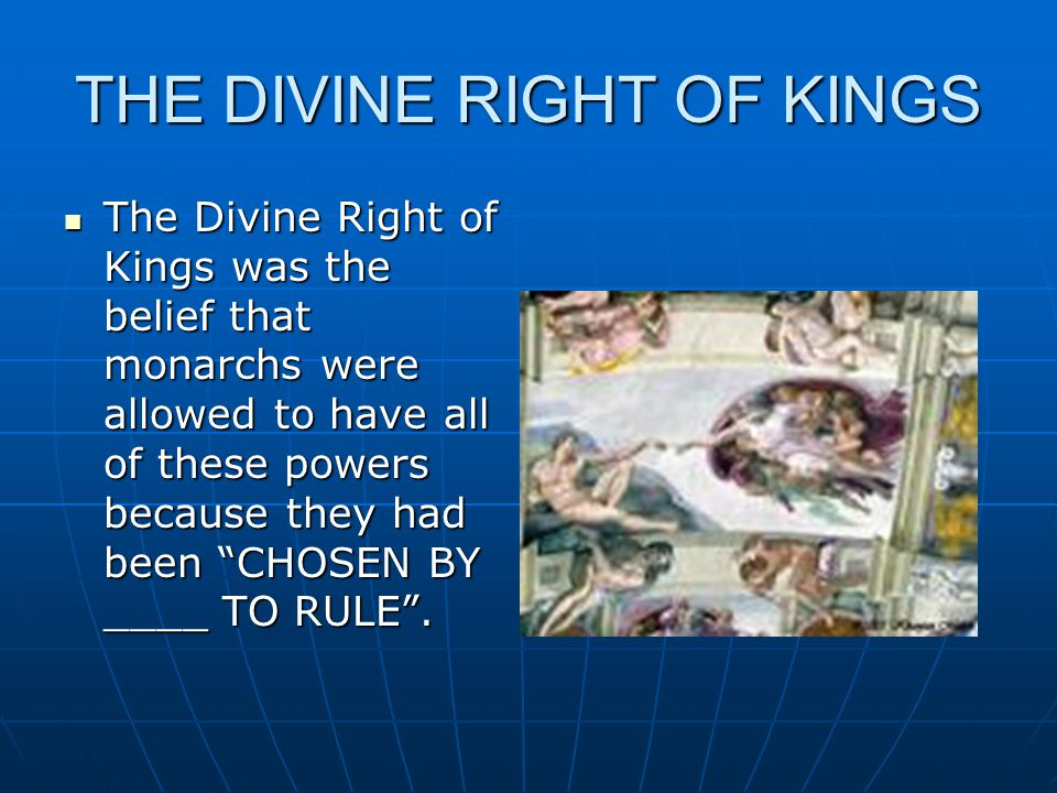 THE DIVINE RIGHT OF KINGS
