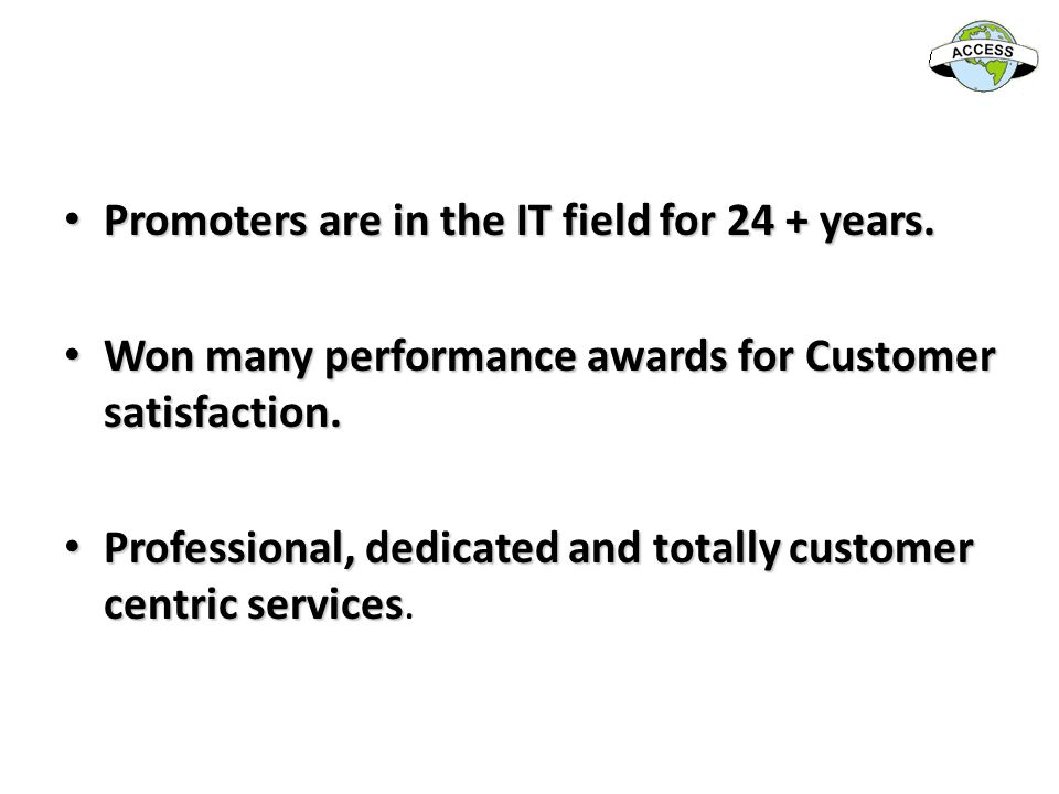 Promoters are in the IT field for 24 + years.