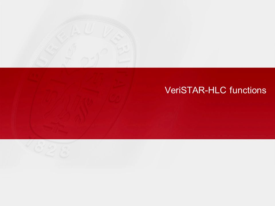 VeriSTAR-HLC functions