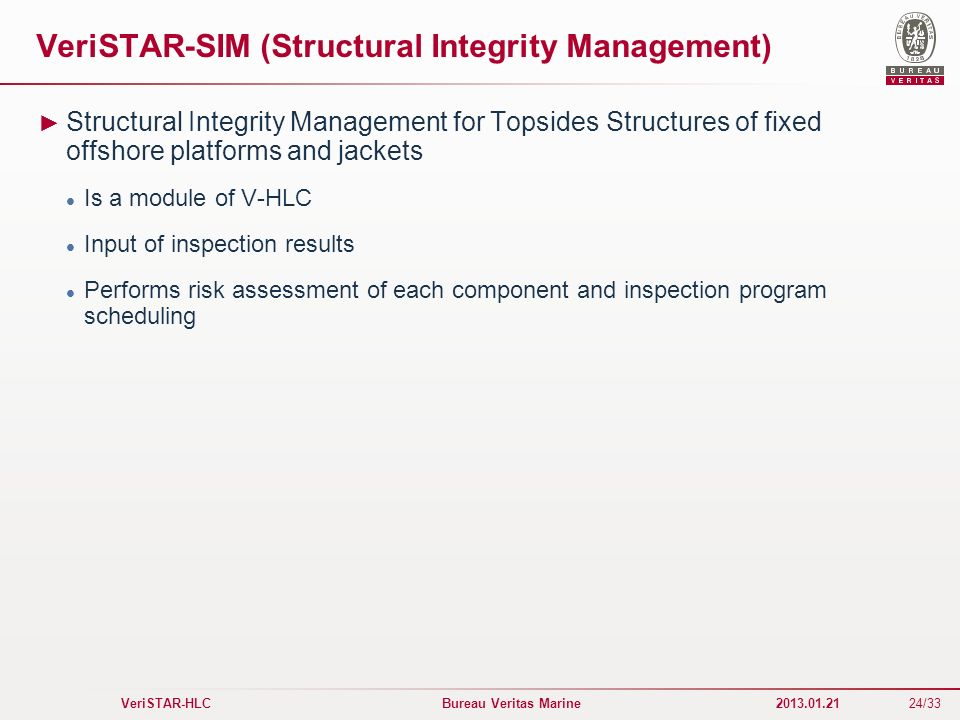 VeriSTAR-SIM (Structural Integrity Management)