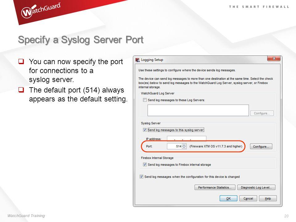 Specify a Syslog Server Port