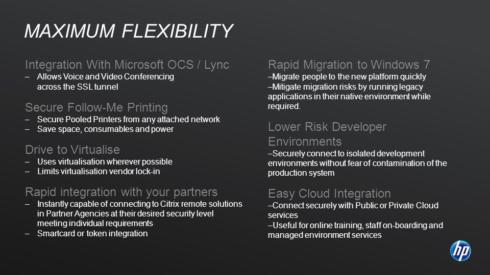 Maximum flexibility Integration With Microsoft OCS / Lync