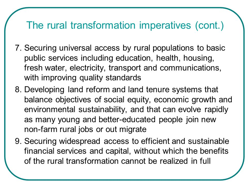 The rural transformation imperatives (cont.)