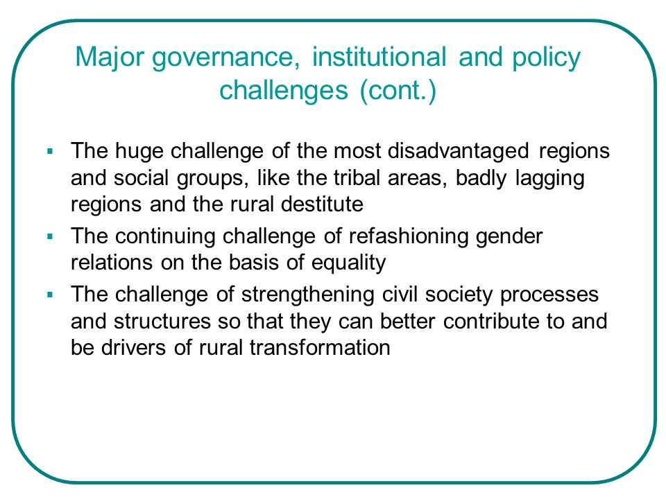 Major governance, institutional and policy challenges (cont.)