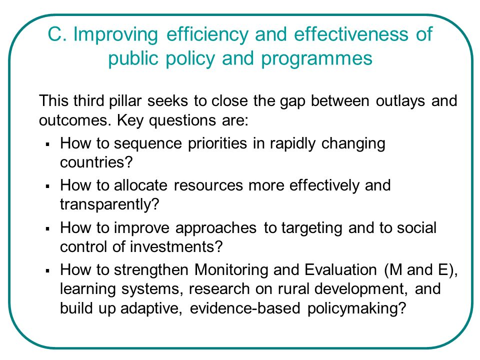 C. Improving efficiency and effectiveness of public policy and programmes