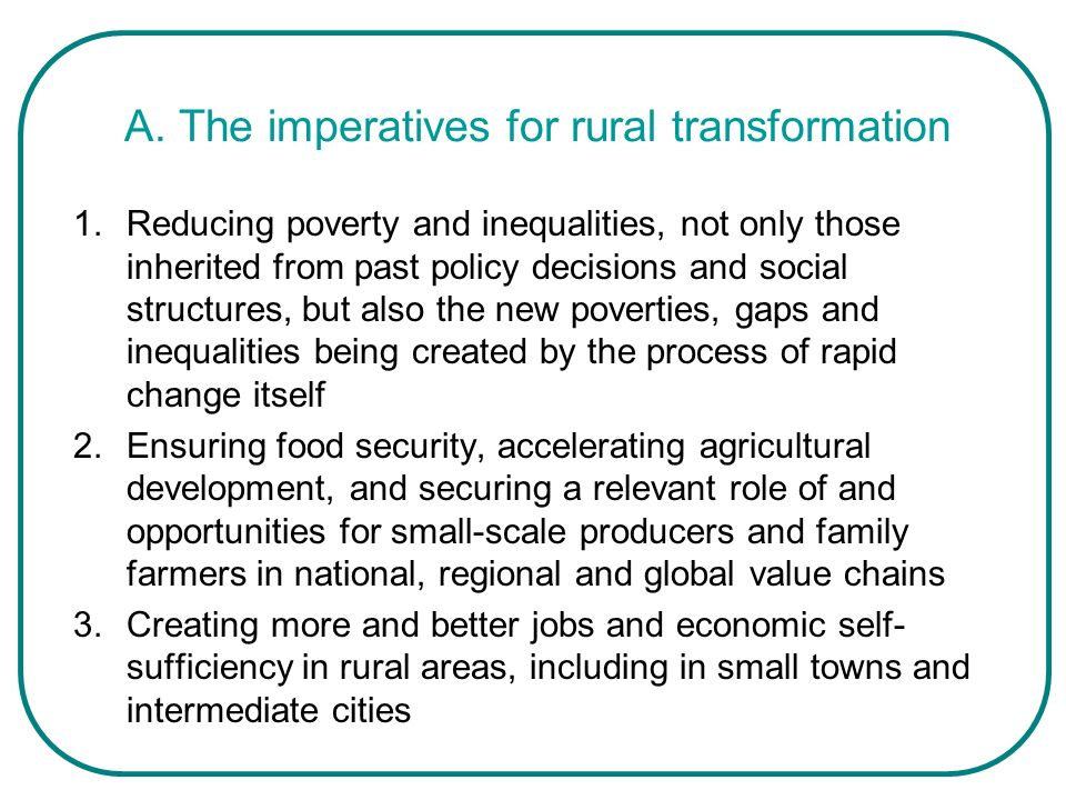 A. The imperatives for rural transformation