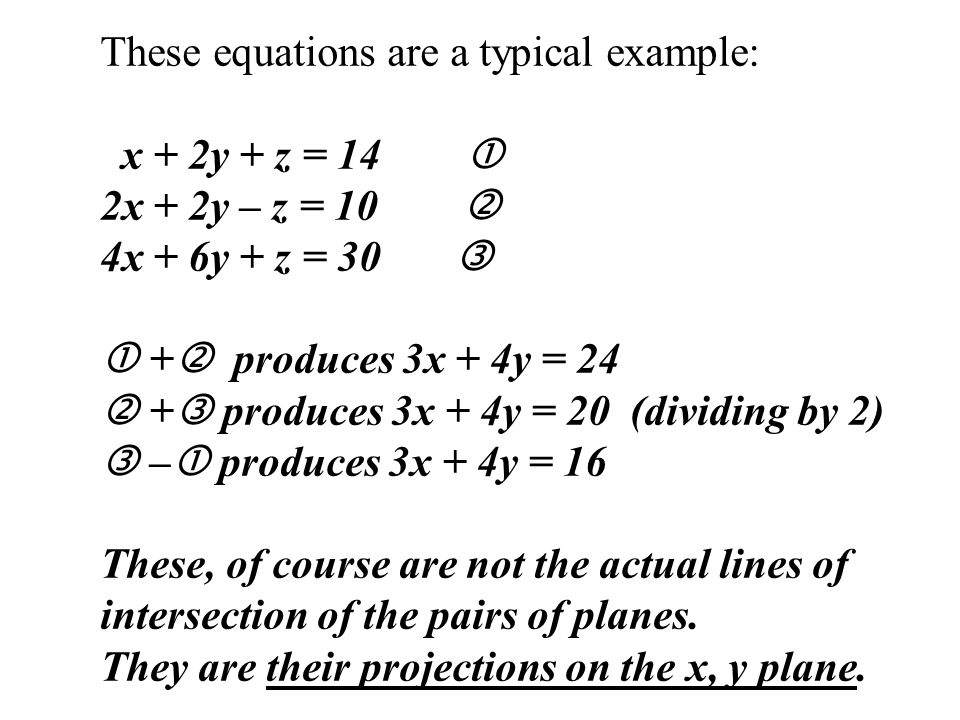 These equations are a typical example: