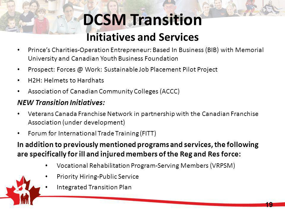 DCSM Transition Initiatives and Services