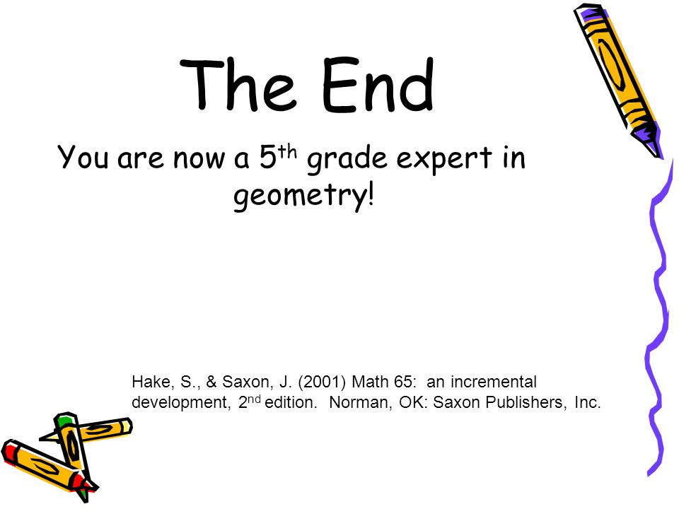 You are now a 5th grade expert in geometry!