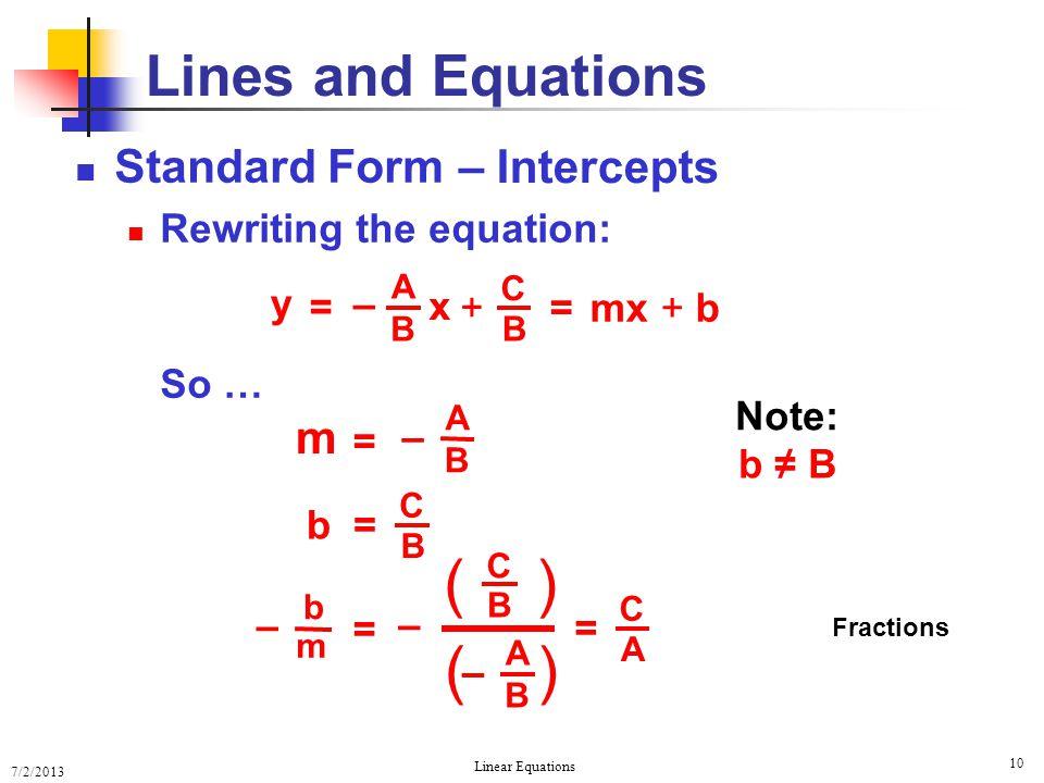( ) Lines and Equations Standard Form – Intercepts m