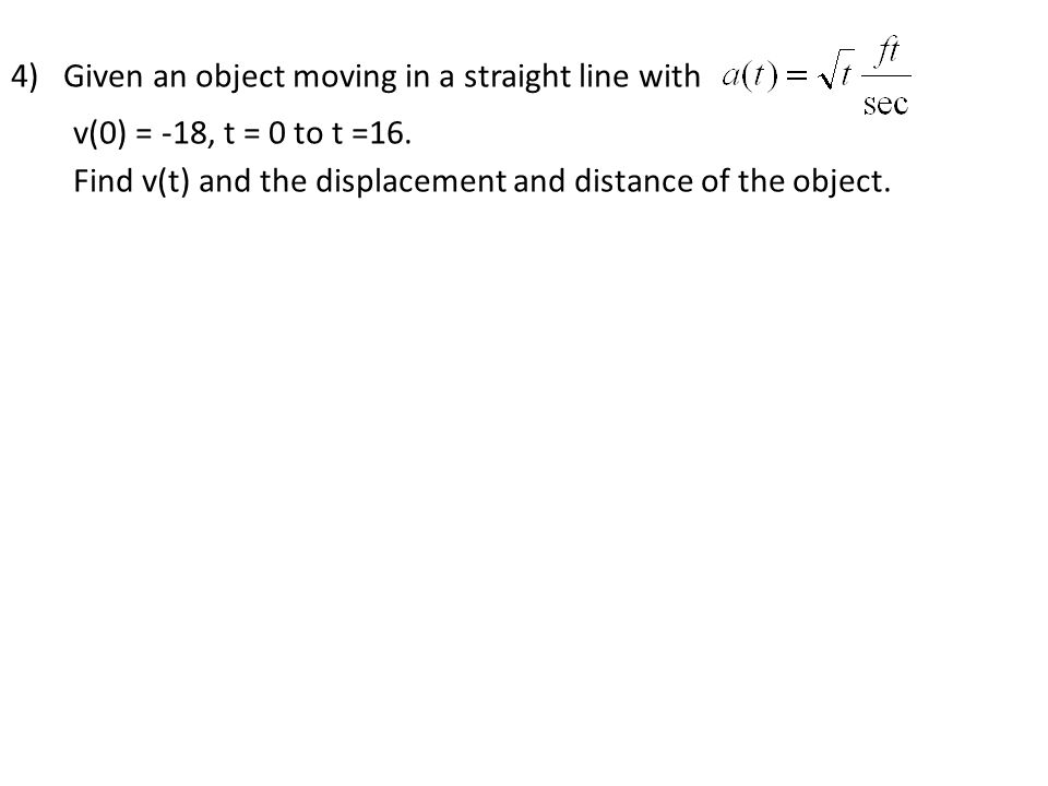 Given an object moving in a straight line with