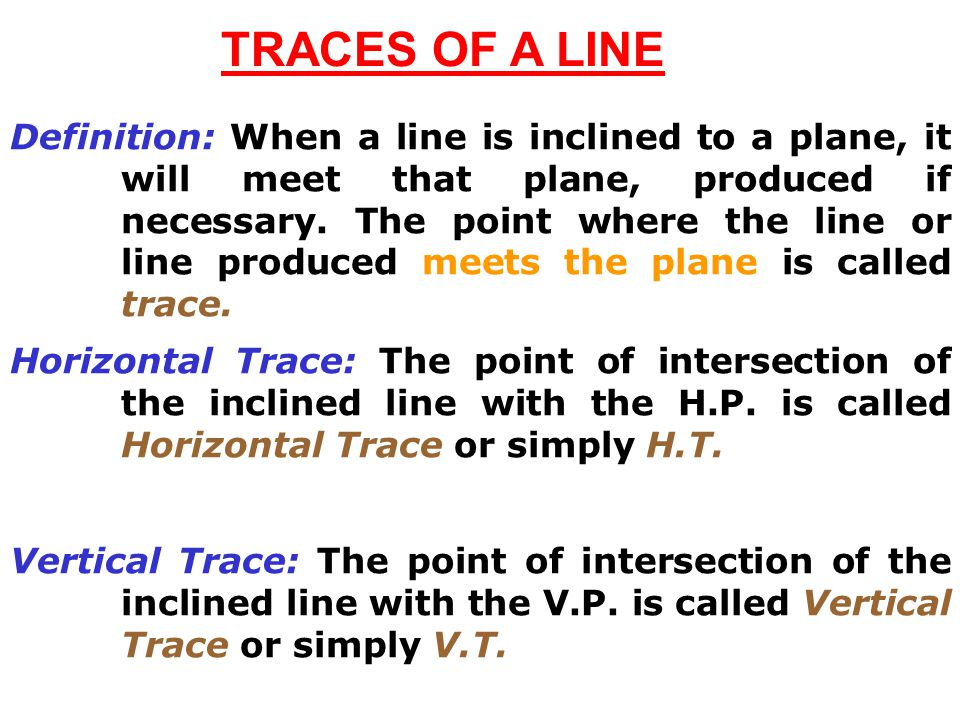 TRACES OF A LINE