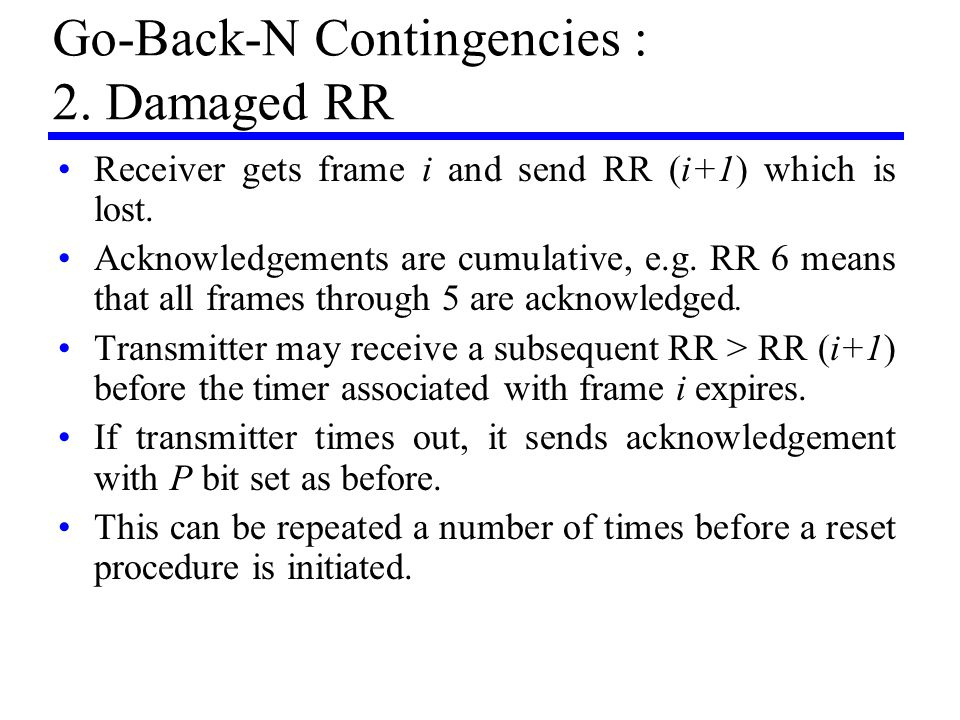 Go-Back-N Contingencies : 2. Damaged RR
