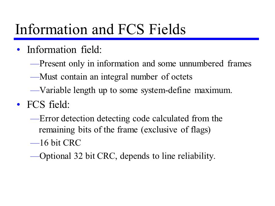Information and FCS Fields