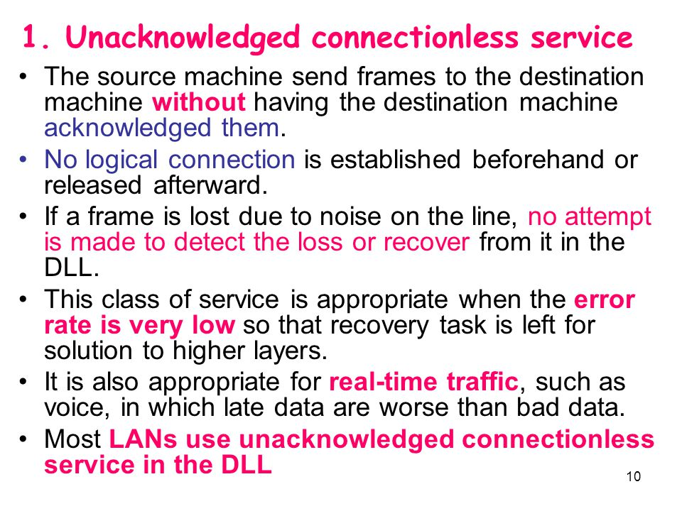 1. Unacknowledged connectionless service