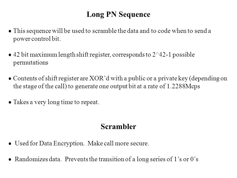 Long PN Sequence Scrambler
