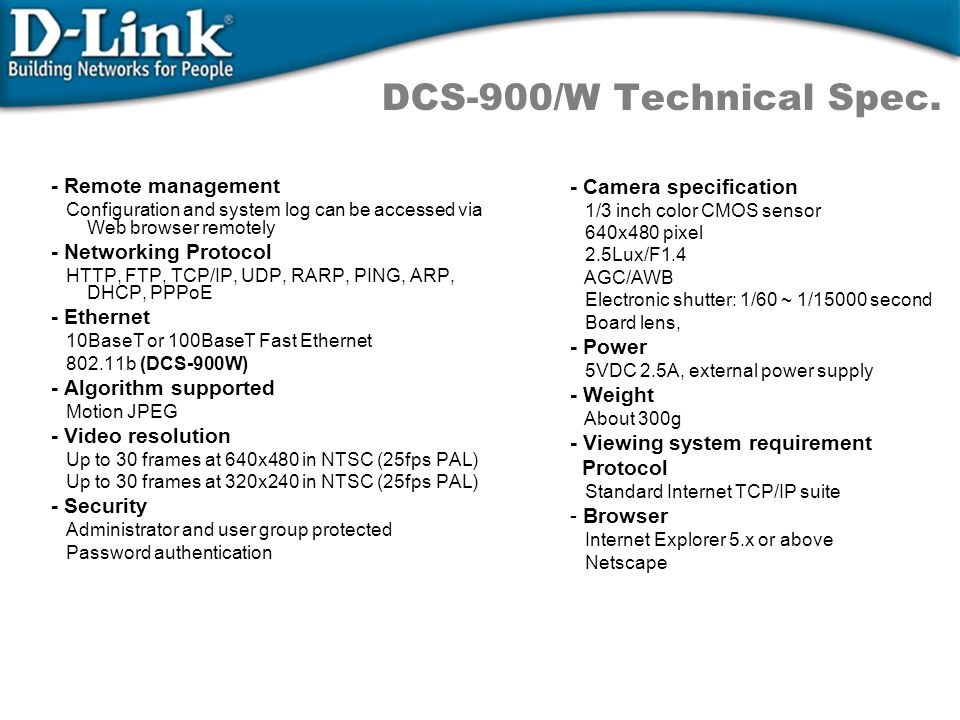 DCS-900/W Technical Spec. - Remote management - Camera specification