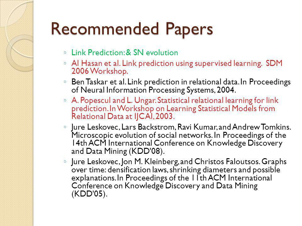 Recommended Papers Link Prediction: & SN evolution