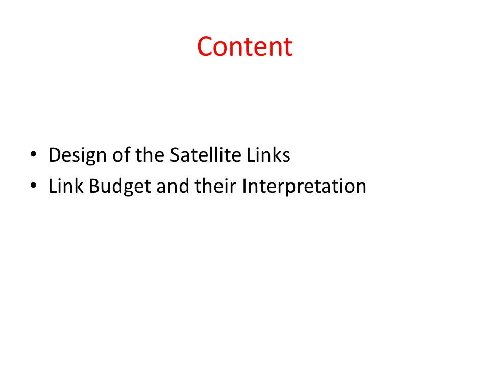 Content Design of the Satellite Links