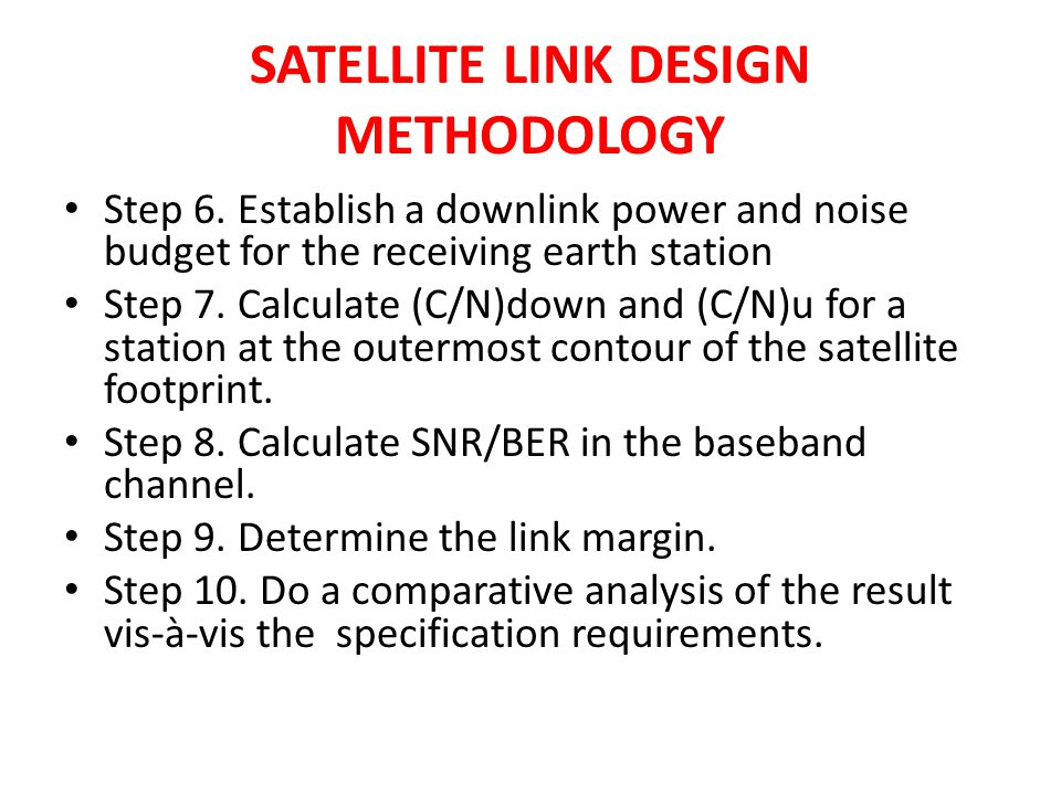 SATELLITE LINK DESIGN METHODOLOGY